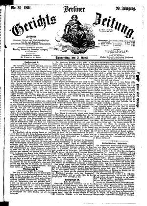 Berliner Gerichts-Zeitung vom 02.04.1891