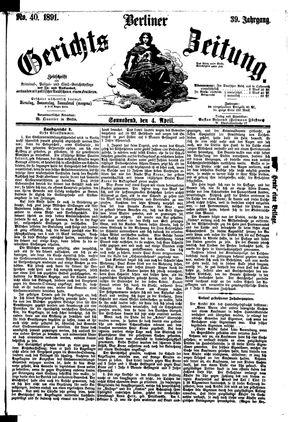 Berliner Gerichts-Zeitung on Apr 4, 1891