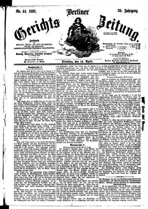 Berliner Gerichts-Zeitung vom 14.04.1891