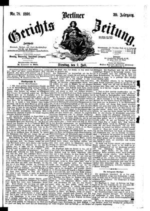 Berliner Gerichts-Zeitung vom 07.07.1891