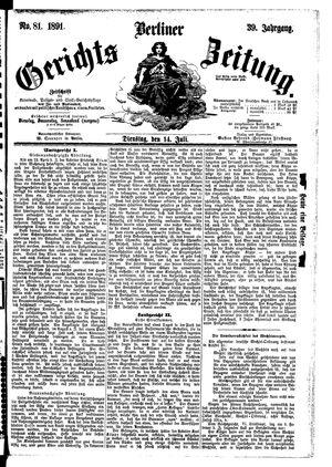 Berliner Gerichts-Zeitung vom 14.07.1891