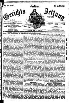 Berliner Gerichts-Zeitung vom 22.03.1892