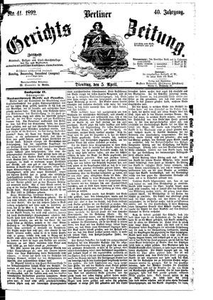 Berliner Gerichts-Zeitung on Apr 5, 1892