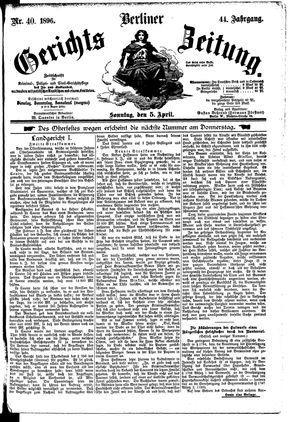 Berliner Gerichts-Zeitung on Apr 5, 1896