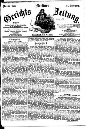 Berliner Gerichts-Zeitung on Jun 6, 1896