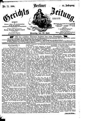 Berliner Gerichts-Zeitung vom 30.06.1896
