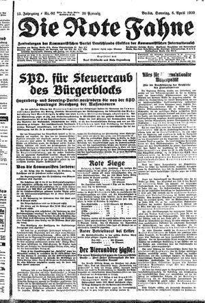 ˜Dieœ rote Fahne vom 06.04.1930