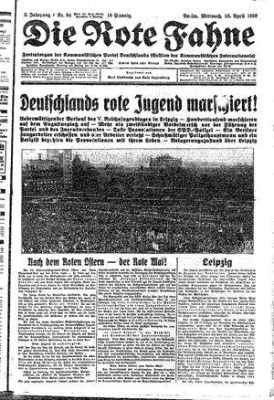 ˜Dieœ rote Fahne vom 23.04.1930