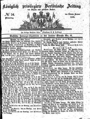 Königlich privilegirte Berlinische Zeitung von Staats- und gelehrten Sachen vom 29.01.1839