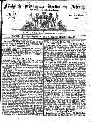 Königlich privilegirte Berlinische Zeitung von Staats- und gelehrten Sachen on Feb 1, 1839