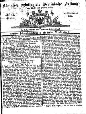 Königlich privilegirte Berlinische Zeitung von Staats- und gelehrten Sachen vom 18.02.1839