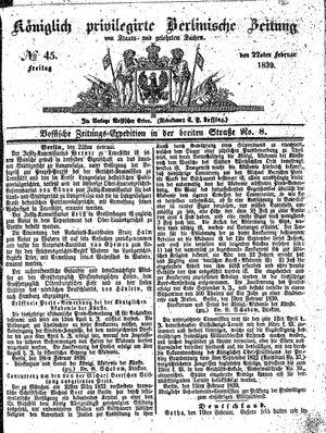 Königlich privilegirte Berlinische Zeitung von Staats- und gelehrten Sachen vom 22.02.1839