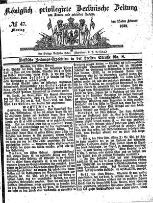 Königlich privilegirte Berlinische Zeitung von Staats- und gelehrten Sachen vom 25.02.1839