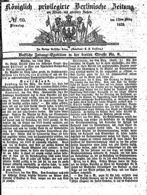 Königlich privilegirte Berlinische Zeitung von Staats- und gelehrten Sachen on Mar 12, 1839