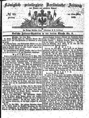 Königlich privilegirte Berlinische Zeitung von Staats- und gelehrten Sachen vom 15.03.1839