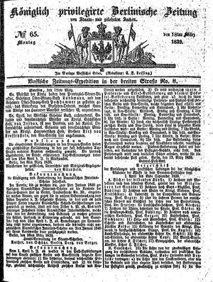 Königlich privilegirte Berlinische Zeitung von Staats- und gelehrten Sachen vom 18.03.1839