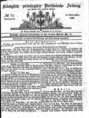 Königlich privilegirte Berlinische Zeitung von Staats- und gelehrten Sachen on Mar 30, 1839