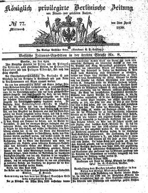 Königlich privilegirte Berlinische Zeitung von Staats- und gelehrten Sachen on Apr 3, 1839