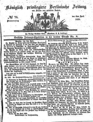 Königlich privilegirte Berlinische Zeitung von Staats- und gelehrten Sachen vom 04.04.1839