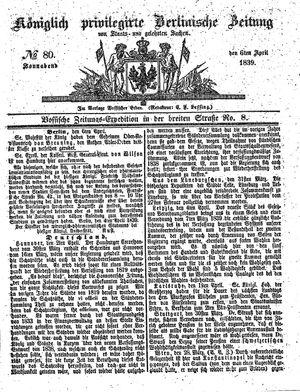 Königlich privilegirte Berlinische Zeitung von Staats- und gelehrten Sachen vom 06.04.1839