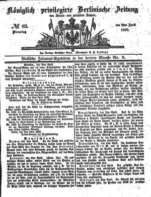 Königlich privilegirte Berlinische Zeitung von Staats- und gelehrten Sachen vom 09.04.1839