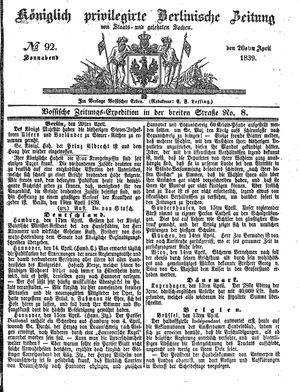 Königlich privilegirte Berlinische Zeitung von Staats- und gelehrten Sachen vom 20.04.1839