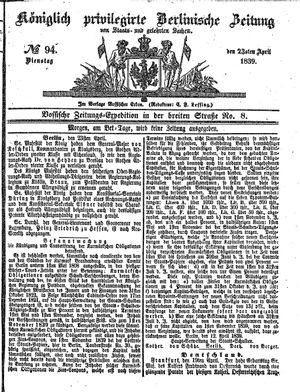Königlich privilegirte Berlinische Zeitung von Staats- und gelehrten Sachen vom 23.04.1839