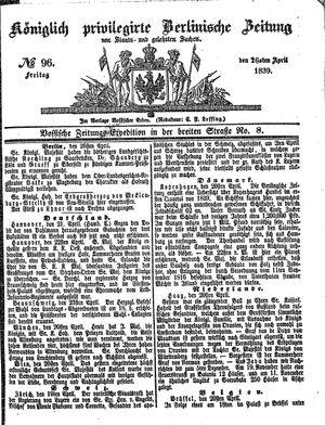 Königlich privilegirte Berlinische Zeitung von Staats- und gelehrten Sachen vom 26.04.1839