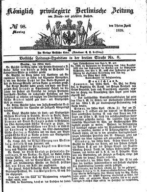 Königlich privilegirte Berlinische Zeitung von Staats- und gelehrten Sachen vom 29.04.1839