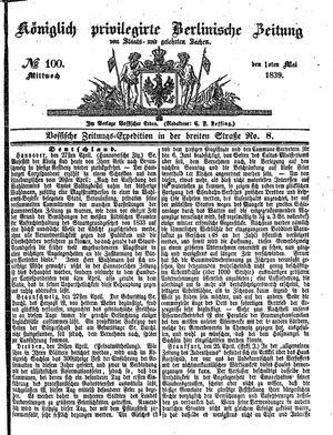 Königlich privilegirte Berlinische Zeitung von Staats- und gelehrten Sachen on May 1, 1839