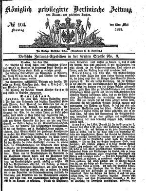 Königlich privilegirte Berlinische Zeitung von Staats- und gelehrten Sachen vom 06.05.1839