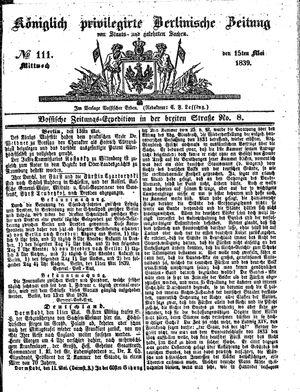 Königlich privilegirte Berlinische Zeitung von Staats- und gelehrten Sachen vom 15.05.1839
