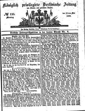Königlich privilegirte Berlinische Zeitung von Staats- und gelehrten Sachen vom 27.05.1839