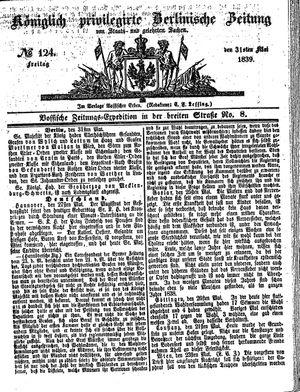 Königlich privilegirte Berlinische Zeitung von Staats- und gelehrten Sachen on May 31, 1839