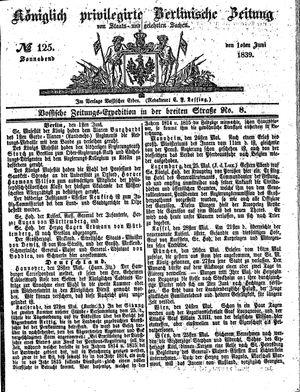 Königlich privilegirte Berlinische Zeitung von Staats- und gelehrten Sachen vom 01.06.1839