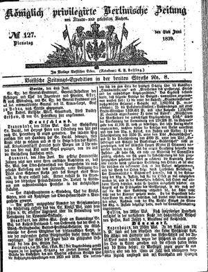 Königlich privilegirte Berlinische Zeitung von Staats- und gelehrten Sachen on Jun 4, 1839
