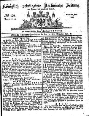 Königlich privilegirte Berlinische Zeitung von Staats- und gelehrten Sachen vom 06.06.1839
