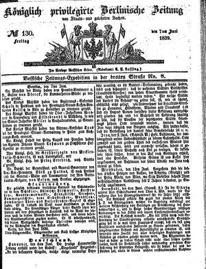 Königlich privilegirte Berlinische Zeitung von Staats- und gelehrten Sachen on Jun 7, 1839
