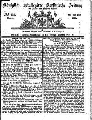 Königlich privilegirte Berlinische Zeitung von Staats- und gelehrten Sachen vom 10.06.1839