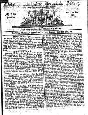 Königlich privilegirte Berlinische Zeitung von Staats- und gelehrten Sachen vom 11.06.1839