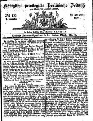 Königlich privilegirte Berlinische Zeitung von Staats- und gelehrten Sachen vom 13.06.1839