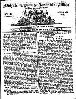 Königlich privilegirte Berlinische Zeitung von Staats- und gelehrten Sachen vom 15.06.1839