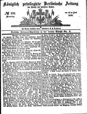 Königlich privilegirte Berlinische Zeitung von Staats- und gelehrten Sachen vom 18.06.1839