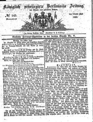 Königlich privilegirte Berlinische Zeitung von Staats- und gelehrten Sachen vom 22.06.1839