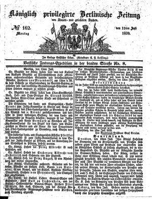 Königlich privilegirte Berlinische Zeitung von Staats- und gelehrten Sachen vom 15.07.1839