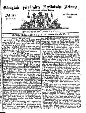 Königlich privilegirte Berlinische Zeitung von Staats- und gelehrten Sachen vom 10.08.1839