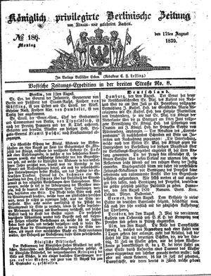 Königlich privilegirte Berlinische Zeitung von Staats- und gelehrten Sachen vom 12.08.1839