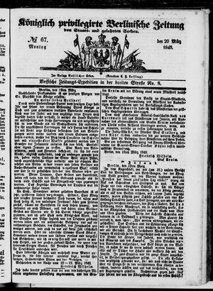 Königlich privilegirte Berlinische Zeitung von Staats- und gelehrten Sachen on Mar 20, 1848
