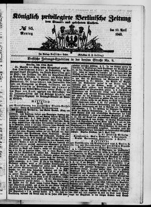 Königlich privilegirte Berlinische Zeitung von Staats- und gelehrten Sachen vom 10.04.1848