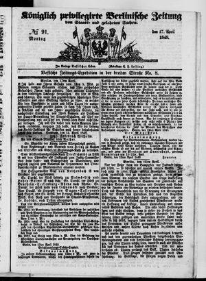 Königlich privilegirte Berlinische Zeitung von Staats- und gelehrten Sachen vom 17.04.1848